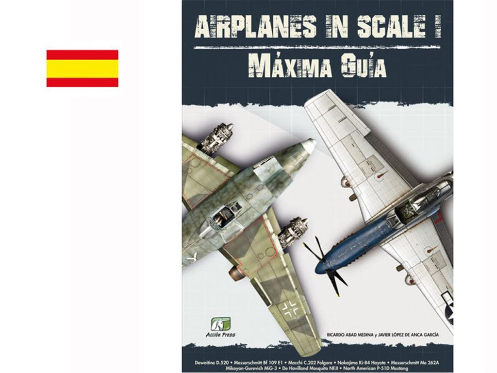 Airplanes in Scale - Máxima Guia