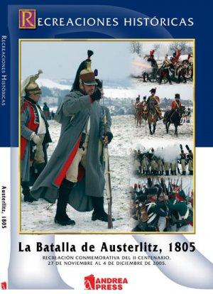 LA BATALLA DE AUSTERLITZ, 1805  (Vista 1)